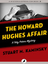 The Howard Hughes Affair (eBook): Toby Peters Mystery Series, Book 4