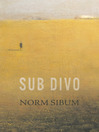 Sub Divo (eBook)