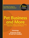 Pet Business and More (eBook): Step-by-Step Startup Guide