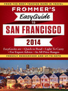 Frommer's EasyGuide to San Francisco 2014 (eBook)