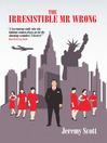 The Irresistible Mr Wrong (eBook)