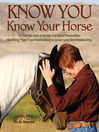 "Know You, Know Your Horse (eBook): An Intimate Look at Human and Horse Personalities: Identifying ""Types"" and Matchmaking to Ensure Long-Term Relationships"