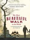 The Most Beautiful Walk in the World (eBook): A Pedestrian in Paris