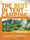 Northern California (eBook): A Guide for Car Campers Who Hate RVs, Concrete Slabs, and Loud Portable Stereos