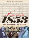 Music in 1853 (eBook): The Biography of a Year