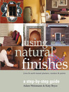 Using Natural Finishes (eBook): Lime- and Clay-Based Plasters, Renders, and Paints—A Step-by-Step Guide