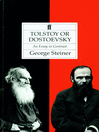 Tolstoy or Dostoevsky (eBook): An Essay in Contrast
