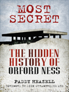 Most Secret (eBook): The Hidden History of Orford Ness