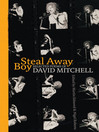 Steal Away Boy (eBook): Selected Poems of David Mitchell