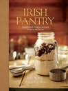 Irish Pantry (eBook): Traditional Breads, Preserves, and Goodies to Feed the Ones You Love