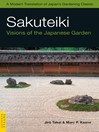 Sakuteiki (eBook): Visions of the Japanese Garden