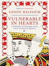 Vulnerable in Hearts (eBook): A Memoir of Fathers, Sons, and Contract Bridge