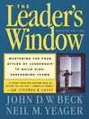 The Leader's Window (eBook): Mastering the Four Styles of Leadership to Build High-Performing Teams