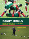 Rugby Drills (eBook): 125 Activities to Improve Your Coaching Sessions