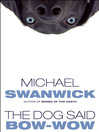 The Dog Said Bow-Wow (eBook)