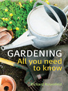 Gardening (eBook): All You Need to Know