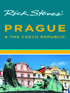 Rick Steves' Prague and the Czech Republic (eBook)