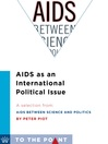 AIDS as an International Political Issue (eBook): A Selection from AIDS Between Science and Politics