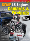 How to Swap GM LS-Engines into Camaros & Firebirds 1967-1981 (eBook)