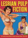 Lesbian Pulp Fiction (eBook): The Sexually Intrepid World of Lesbian Paperback Novels 1950-1965