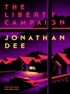 The Liberty Campaign (eBook): A Novel
