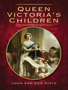 Queen Victoria's Children (eBook)