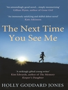 The Next Time You See Me (eBook)