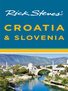 Rick Steves' Croatia & Slovenia (eBook)