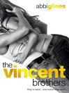 The Vincent Brothers (eBook): The Vincent Boys Series, Book 2