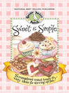 Sweet & Simple Cookbook (eBook): Scrumptious sweet treats & easy ideas for stirring up fun!