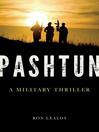Pashtun (eBook): A Military Thriller