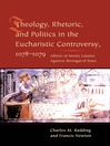 Theology, Rhetoric, and Politics in the Eucharistic Controversy, 1078-1079 (eBook)