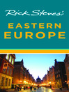 Rick Steves' Eastern Europe (eBook)