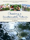 Choosing a Sustainable Future (eBook): Ideas and Inspiration from Ithaca, NY