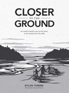 Closer to the Ground (eBook): An outdoor family's year on the water, in the woods and at the table