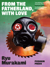 From the Fatherland, with Love (eBook)