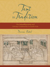 Text to Tradition (eBook): The  Naisadhiyacarita and Literary Community in South Asia