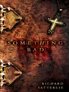 Something Bad (eBook)