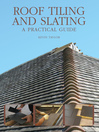 Roof Tiling and Slating (eBook): A Practical Guide
