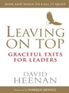 Leaving on Top (eBook): Graceful Exits for Leaders