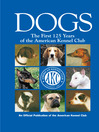 Dogs (eBook): The First 125 Years of the American Kennel Club