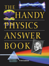 The Handy Physics Answer Book (eBook)