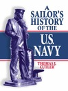A Sailor's History of the U.S. Navy (eBook)