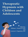 Therapeutic Hypnosis with Children and Adolescents (eBook)