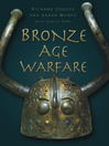 Bronze Age Warfare (eBook)