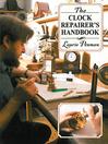 The Clock Repairer's Handbook (eBook)