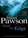 Over the Edge (eBook): D.I. Charlie Priest Series, Book 10