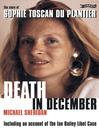 Death in December (eBook): The Story of Sophie Toscan du Plantier