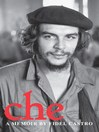 Che (eBook): A Memoir
