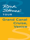 Rick Steves' Tour (eBook): Grand Canal Cruise, Venice